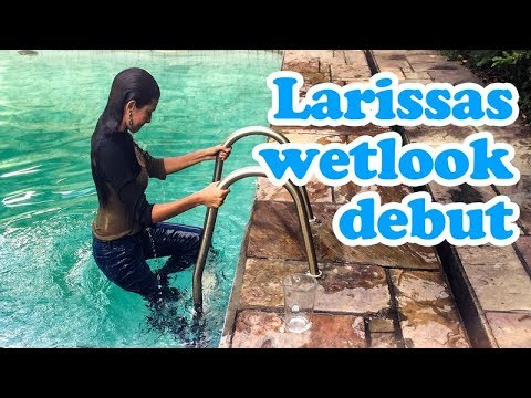Larissas wetlook debut
